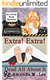 Extra! Extra! Dead All About It (An Avery Shaw Mystery Book 12)