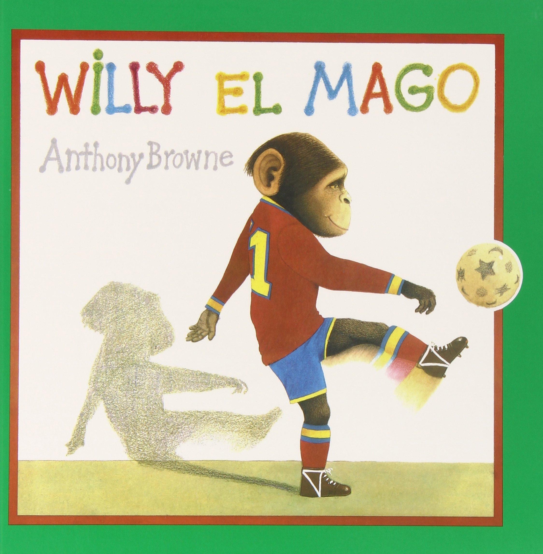 Willy el mago: Amazon.es: Browne, Anthony: Libros