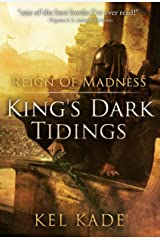 Reign of Madness (King's Dark Tidings Book 2) Kindle Edition
