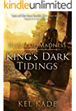 Reign of Madness (King's Dark Tidings Book 2)