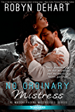 No Ordinary Mistress (Masquerading Mistresses series Book 1)