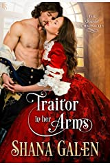 Traitor in Her Arms: A Scarlet Chronicles Novel (The Scarlet Chronicles) Kindle Edition