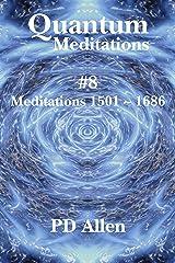 Quantum Meditations #8 Kindle Edition