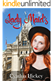 A Lady Maid's Honor (Below the Stairs Book 1)