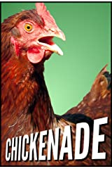 Chickenade: Staying Motivated At Work, No Matter What Life Hands You Kindle Edition