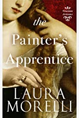 The Painter's Apprentice: A Novel of 16th-Century Venice (Venetian Artisans Book 1) Kindle Edition