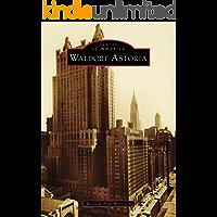 Waldorf Astoria (Images of America) (English Edition)