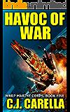Havoc of War (Warp Marine Corps Book 5)