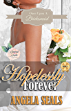 Hopelessly Forever (Once Upon A Bridesmaid Book 4)