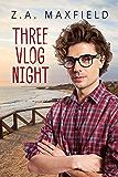 Three Vlog Night (Plummet to Soar Book 3)