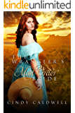 The Wrangler's Mail Order Bride (Wild West Frontier Brides Book 2)
