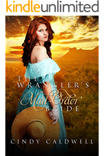 The Wranglers Mail Order Bride A Sweet Western Historical Romance Wild West Frontier Brides