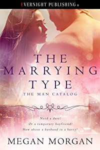 The Marrying Type (The Man Catalog Book 1)