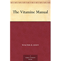 The Vitamine Manual (English Edition)