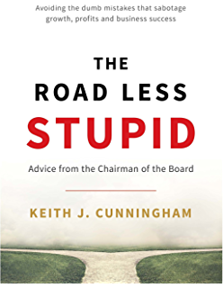 Amazon the ultimate blueprint for an insanely successful the road less stupid advice from the chairman of the board fandeluxe Choice Image