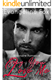 Say You Love Me: Billionaire Erotic Romance