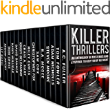 Killer Thrillers: An Anthology of Mysteries and Suspense to Keep You Up All Night (English Edition)