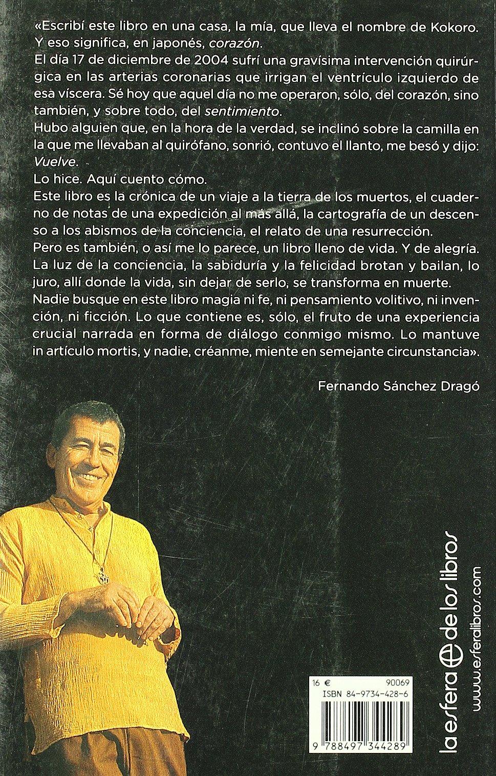 Kokoro - A Vida O Muerte: Amazon.es: Sanchez Drago, Fernando: Libros