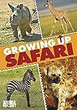 Growing Up Safari [Import]