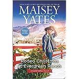 Rodeo Christmas at Evergreen Ranch: A Novel (A Gold Valley Novel, 13)