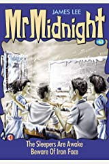 Mr Midnight #63: The Sleepers Are Awake; Beware Of Iron Face Kindle Edition