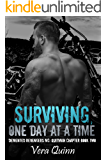 Surviving, One Day at a Time (Demented Revengers MC: Quitman Chapter Book 2)