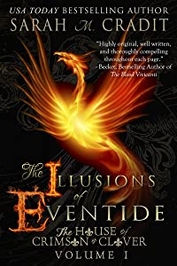 The Illusions of Eventide: The House of Crimson and Clover