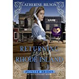 Returning from Rhode Island (The Pioneer Brides from Rattlesnake Ridge Book 8)