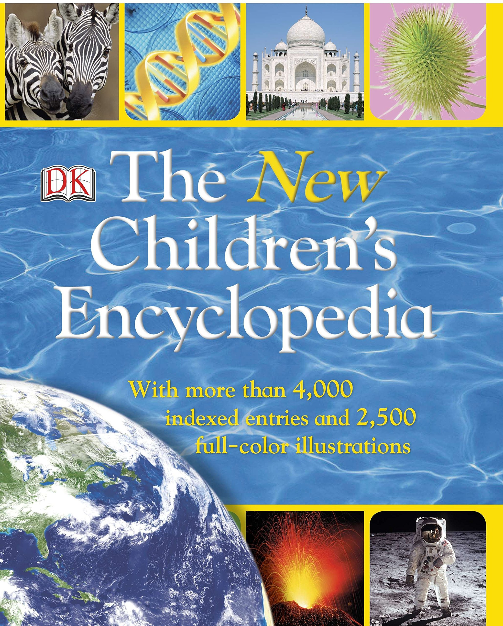 The New Children's Encyclopedia: With More Than 4,000 Indexed Entries and 2,500 Full-Color Illustrations PDF