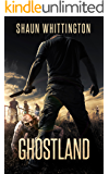 Ghostland: A Zombie Apocalypse Novel
