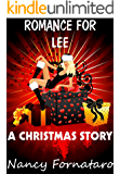 Romance for Lee:  A Christmas Story