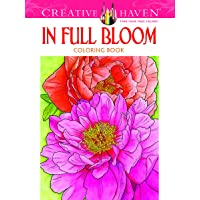 Creative Haven In Full Bloom Coloring Book (Creative Haven Coloring Books)