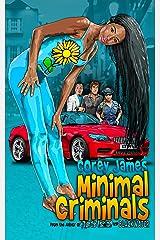 Minimal Criminals Kindle Edition