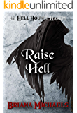Raise Hell (Hell Hounds Harem Book 7)