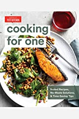Cooking for One: Scaled Recipes, No-Waste Solutions, and Time-Saving Tips Kindle Edition