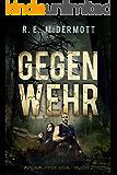 Gegenwehr: Apokalypse USA - Buch 2 (German Edition)