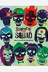 Suicide Squad: Behind the Scenes with the Worst Heroes Ever Kindle Edition