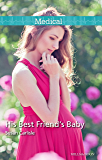 Mills & Boon : His Best Friend's Baby (Midwives On-Call Book 6)