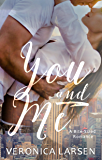 You and Me (Bite-sized Romance Book 1)