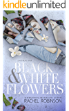 Black and White Flowers (The Real SEAL Series  Book 1)