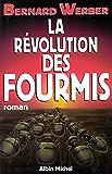 La Révolution des fourmis (French Edition)