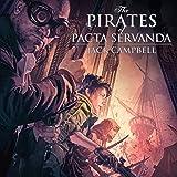 The Pirates of Pacta Servanda: The Pillars of Reality, Book 4