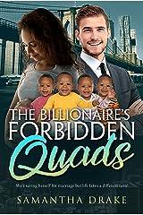 The Billionaire's Forbidden Quads (BWWM Romance Book 1) Kindle Edition