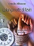 La lunga notte di Kevin (Vivi le mie storie)