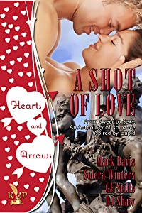 A Shot of Love Anthology