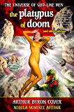 The Platypus of Doom & Other Nihilists (The Universe of God-like Men Book 2)