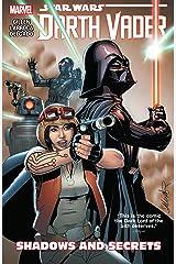 Star Wars: Darth Vader Vol. 2: Shadows and Secrets (Darth Vader (2015-2016)) Kindle Edition