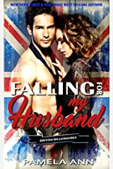 Falling For My Husband (British Billionaires) Kindle Edition