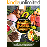 Keto After 50: Guide to Ketogenic Diet for Seniors with Copycat Recipes From Famous Restaurants and A Complete Meal Plan…