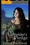 The Highlander's Pledge: (Scottish Highland Romance)